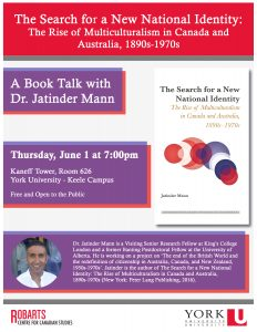 "A Book Talk with Dr. Jatinder Mann ""The Search for a new National Identity"" @ 626 Kaneff Tower"