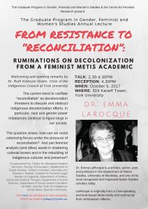 "From Resistance to ""Reconciliation"": Ruminations on Decolonization from a Feminist Metis Academic @ 519 Kaneff Tower 