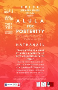 Alula for Posterity: Autobiography of Translation @ York Hall A301, Glendon College  | Toronto | Ontario | Canada